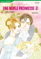UNE NOBLE PROMESSE 2 (Harlequin Comics) - Harlequin Comics ebook by Sylvia Andrew, Rin Ogata