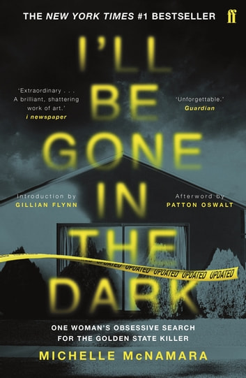 I'll Be Gone in the Dark 電子書 by Michelle McNamara,Patton Oswalt