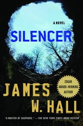 Silencer ebook by James W. Hall
