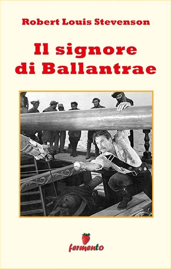 Il signore di Ballantrae eBook by Robert Louis Stevenson