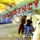 Wounded Souls audiobook by RJ Nolan