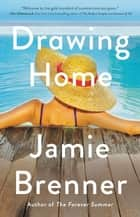 Drawing Home 電子書 by Jamie Brenner