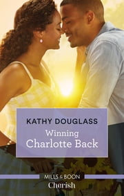 Winning Charlotte Back ebook by Kathy Douglass