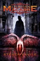 London Macabre ebook by Steve Savile