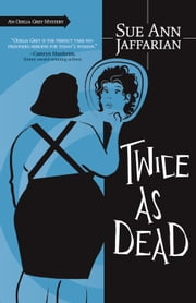 Twice as Dead ebook by Sue Ann Jaffarian