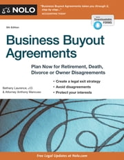 Business Buyout Agreements - Plan Now for Retirement, Death, Divorce or Owner Disagreements ebook by Anthony Mancuso,Bethany K. Laurence