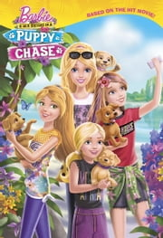 Barbie & Her Sisters In A Puppy Chase (Barbie) ebook by Molly McGuire Woods