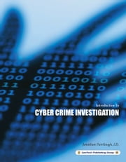 Cyber Crime Investigation: Introduction To ebook by Jonathan Fairtlough