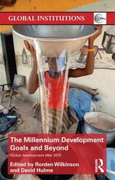 The Millennium Development Goals and Beyond - Global Development after 2015 ebook by