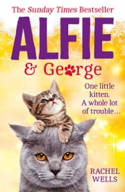 Alfie and George ebook by Rachel Wells