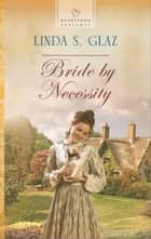 Bride by Necessity ebook by Linda S. Glaz