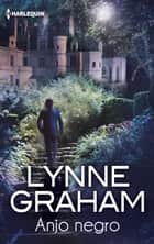 Anjo Negro ebook by Lynne Graham