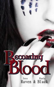 Becoming Blood ebook by Paula Black