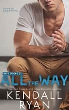 All the Way ebook by