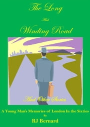 The Long and Winding Road ebook by RJ Bernard
