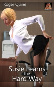 Susie Learns the Hard Way ebook by Roger Quine