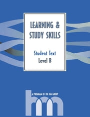 Level B: Student Text - hm Learning & Study Skills Program ebook by hm Group