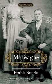 McTeague ebook by Frank Norris,Eric Solomon,Vince Passaro