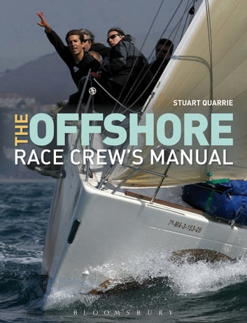 The Offshore Race Crew's Manual eBook by Stuart Quarrie