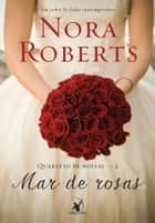 Mar de rosas ebook by Nora Roberts