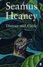 District and Circle eBook by Seamus Heaney