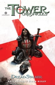 The Tower Chronicles: DreadStalker Vol. 2 ebook by Matt Wagner