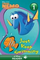 Finding Nemo: Just Keep Swimming! - A Disney Read Along ebook by Disney Books