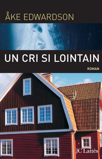 Un cri si lointain ebook by Åke Edwardson