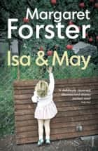 Isa and May ebook by Margaret Forster