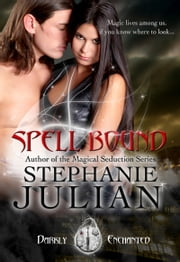 Spell Bound ebook by Stephanie Julian