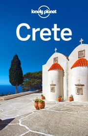 Lonely Planet Crete ebook by Lonely Planet, Alexis Averbuck, Kate Armstrong,...