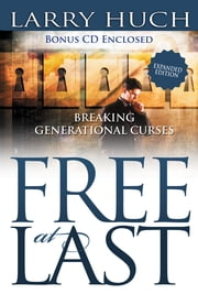 Free At Last ebook by Larry Huch