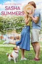 Dog Park Sweethearts ebook by Sasha Summers