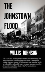 The Johnst0wn Flood ebook by Johnson, Willis