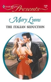 The Italian Seduction ebook by Mary Lyons