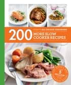 Hamlyn All Colour Cookery: 200 More Slow Cooker Recipes - Hamlyn All Color Cookbook ebook by Sara Lewis