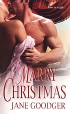 Marry Christmas ebook by Jane Goodger