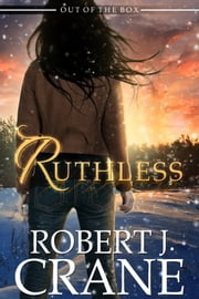 Ruthless ebook by Robert J. Crane
