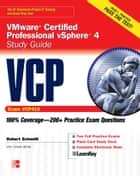 VCP VMware Certified Professional vSphere 4 Study Guide (Exam VCP410) with CD-ROM ebook by Robert Schmidt