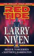 Red Tide ebook by Larry Niven, Brad R. Torgersen, HarringtonMJ