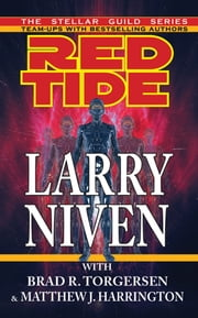 Red Tide ebook by Larry Niven,Brad R. Torgersen,HarringtonMJ