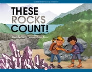 These Rocks Count! ebook by Alison Formento,Sarah Snow