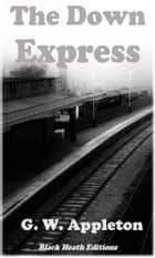 The Down Express ebook by G.W. Appleton