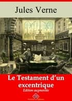 Le testament d'un excentrique - Nouvelle édition augmentée | Arvensa Editions ebook by Jules Verne