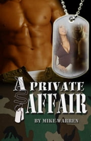 A Private Affair ebook by Warren, Mike