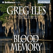 Blood Memory audiobook by Greg Iles