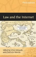 Law and the Internet ebook by Professor Lilian Edwards, Professor Charlotte Waelde