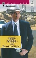 The Wildes of Wyoming--Chance ebook by Ruth Langan