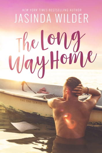 The Long Way Home ebook by Jasinda Wilder