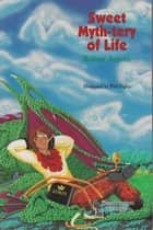 Sweet Myth-tery of Life ebook by Robert Asprin
